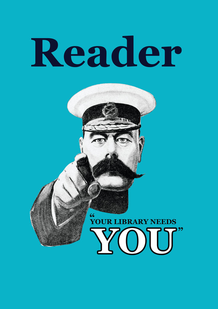 Detail of Reader Your Library Needs You by Anonymous