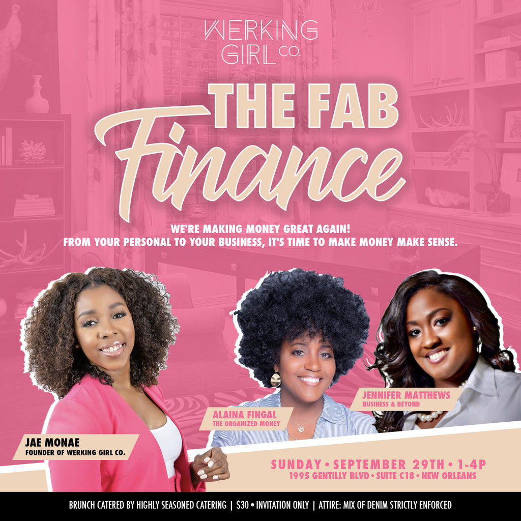 WERKING Girl Co. Presents: The Fab Finances