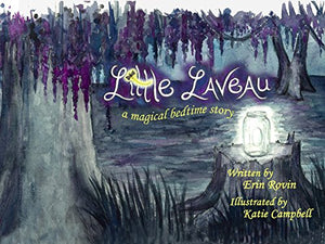 Little Laveau: Magical Bedtime Story