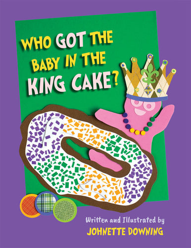 Who Got the Baby In The King Cake ?