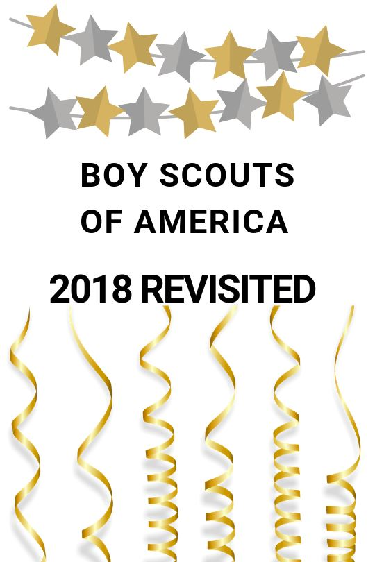 Boy Scouts of America 2018 Revisited
