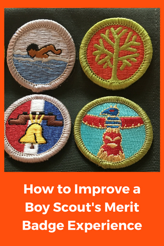 How to Improve a Boy Scout's Merit Badge Experience