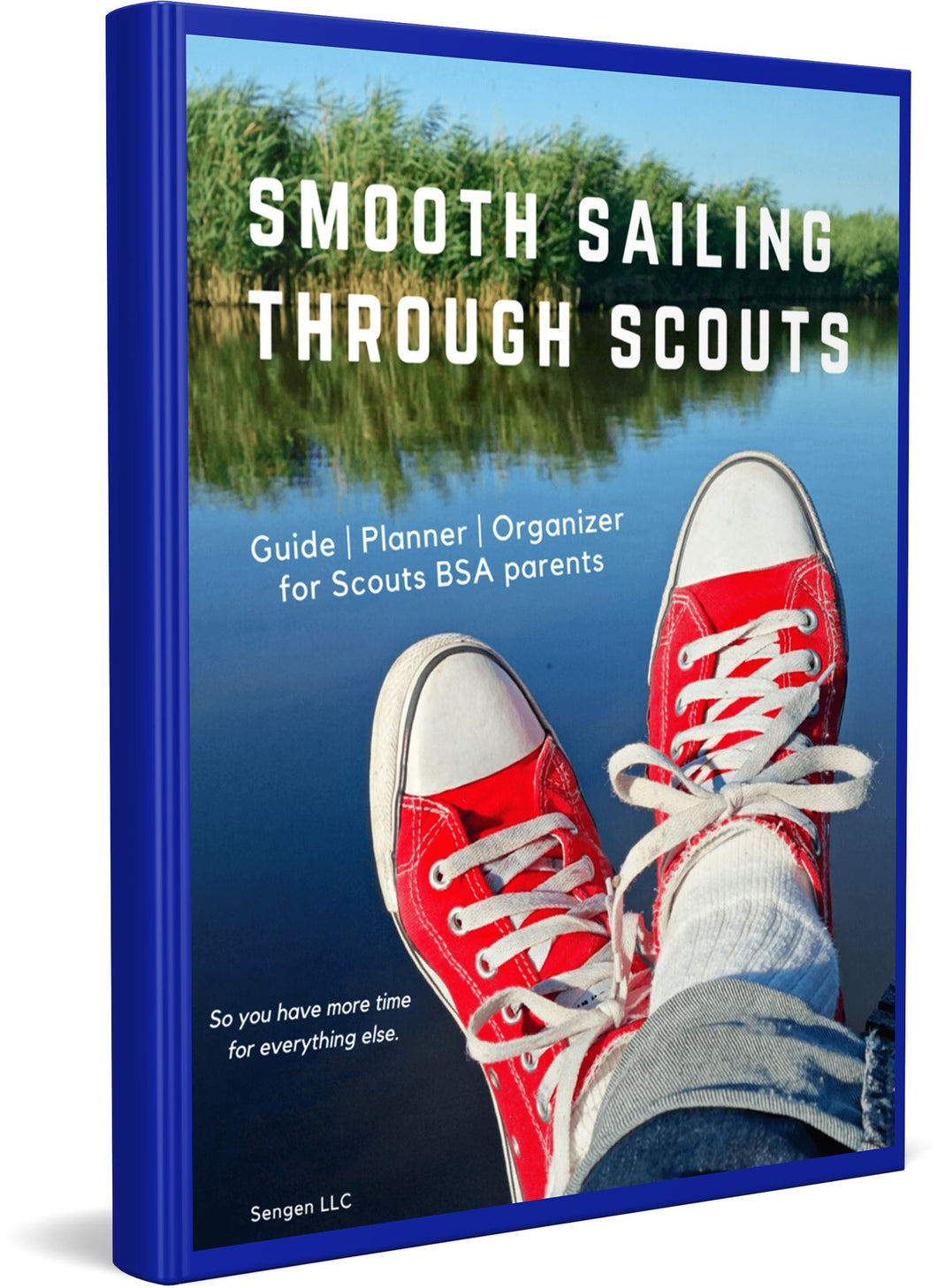 Smooth Sailing Scout Parent Guide + Planner & Organizer Binder, for Scouts BSA Parents Guide & Planner SENGEN