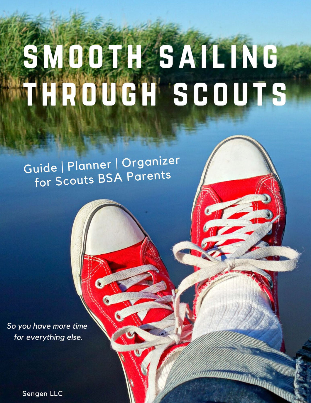 Smooth Sailing Guide eBook for New Scouts BSA Parents Guide ebook SENGEN