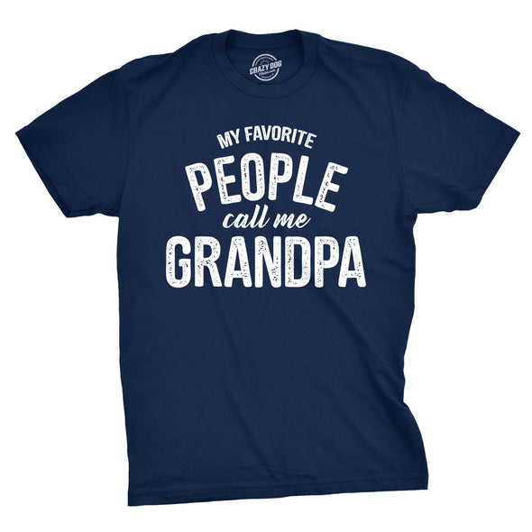My Favorite People Call Me Grandpa Men's Tshirt