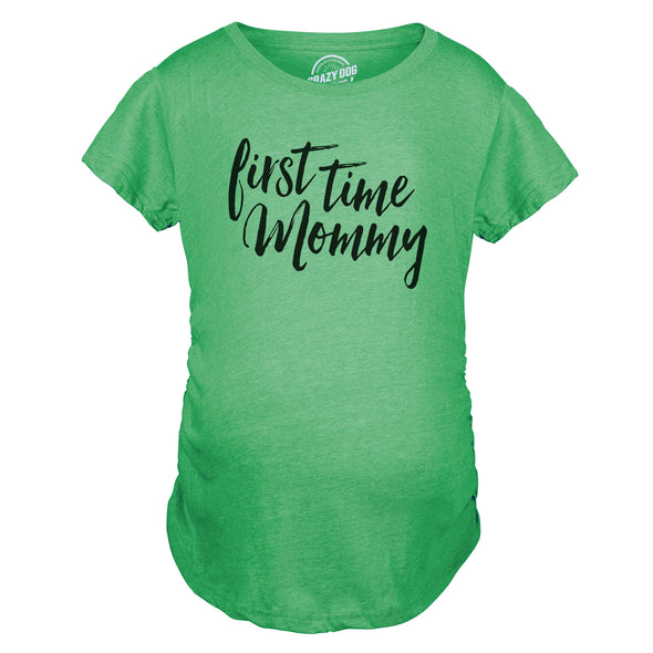 First Time Mommy Maternity Tshirt