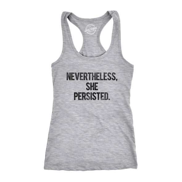 Nevertheless She Persisted Women's Tank Top