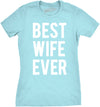 Best Wife Ever Women's Tshirt - womens t-shirts - CrazyDog T-Shirts