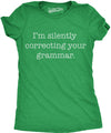 I'm Silently Correcting Your Grammar Women's Tshirt
