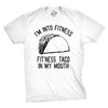 Fitness Taco In My Mouth Men's Tshirt