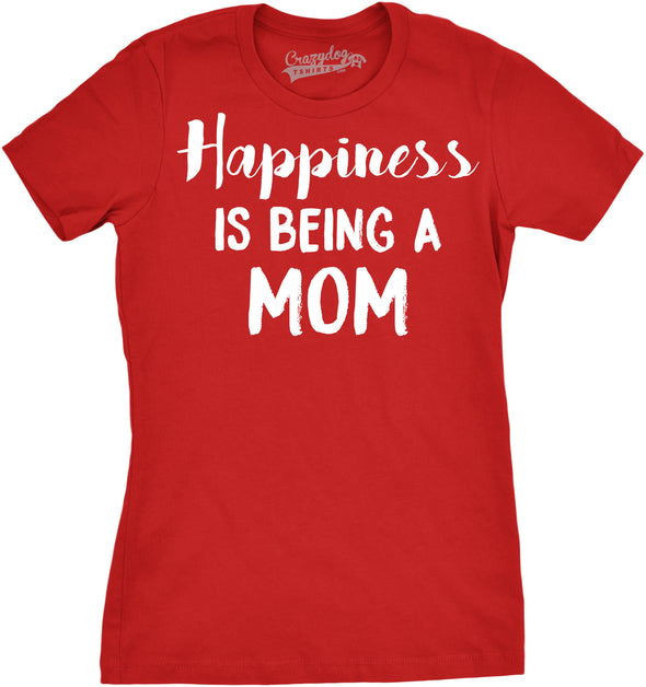Funny Red Happiness is Being a Mom Womens T Shirt Nerdy Mother's Day Tee