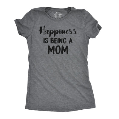 Happiness is Being a Mom Women's Tshirt