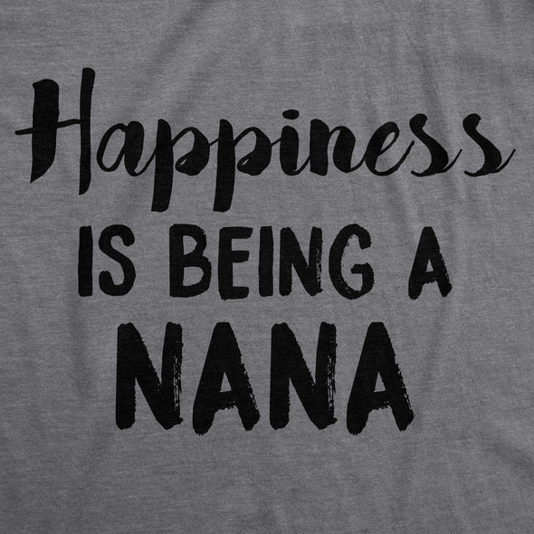 Happiness Is Being A Nana Women's Tshirt