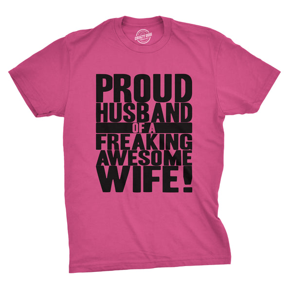 Proud Husband of a Freaking Awesome Wife Men's Tshirt