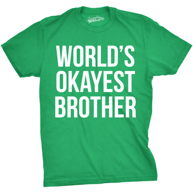 World's Okayest Brother Men's Tshirt