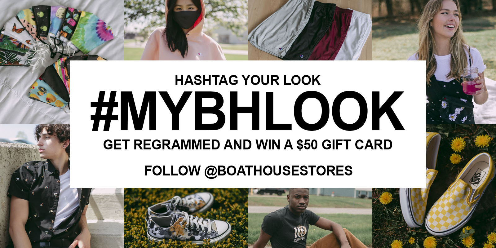 Hashtag your look #MYBHLOOK get regrammed and win a $50 Gift Card