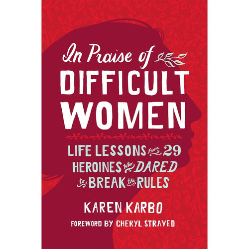 Image of In Praise of Difficult Women - Softcover