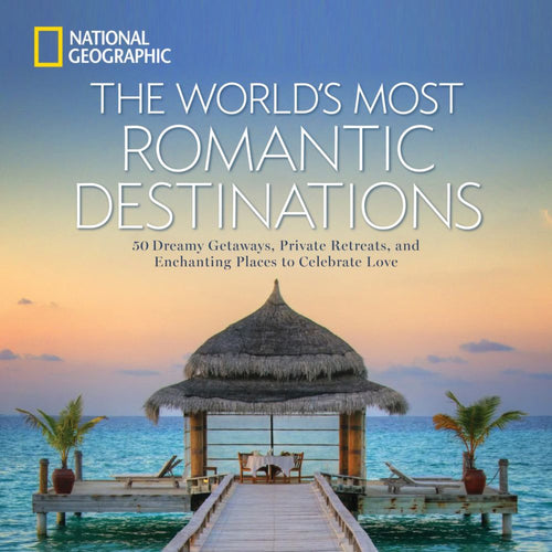 Image of The World's Most Romantic Destinations