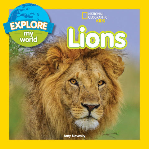 Explore My World: Lions