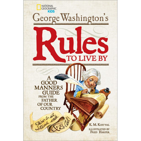George Washington's Rules to Live By
