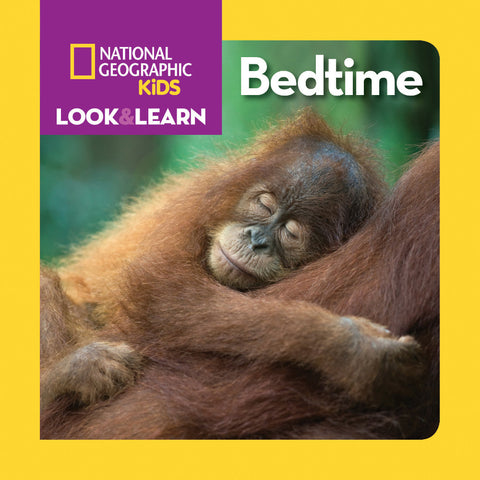 National Geographic Kids Look and Learn: Bedtime