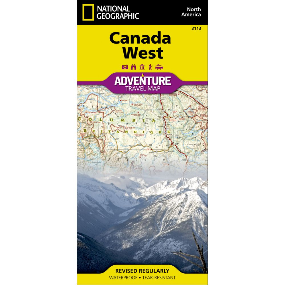 West Of Canada Map.Canada West Adventure Map Shop National Geographic