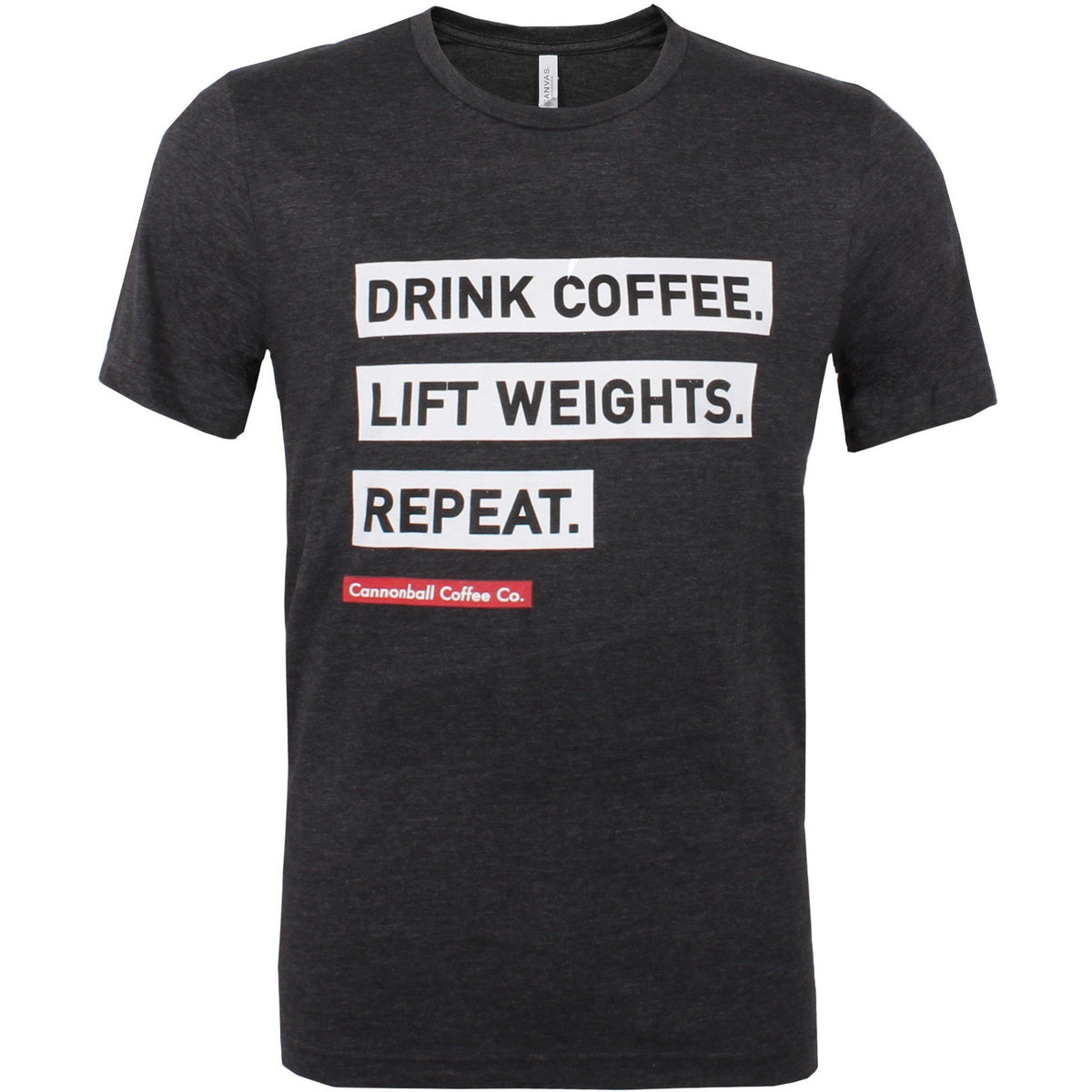 Drink Coffee, Lift Weights, Repeat t-shirt by Cannonball Coffee. Athletic fit
