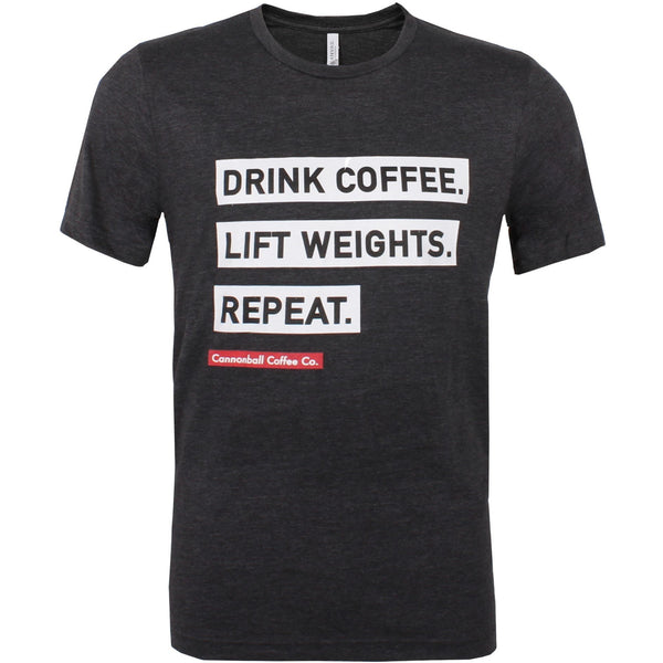 Drink Coffee, Lift Weights, Repeat T-Shirt (Charcoal Grey)