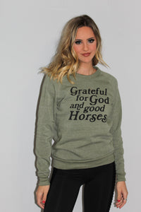 Grateful for God and Good Horses