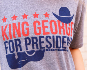 King George For President