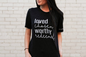 Loved, Chosen, Worthy, Redeemed