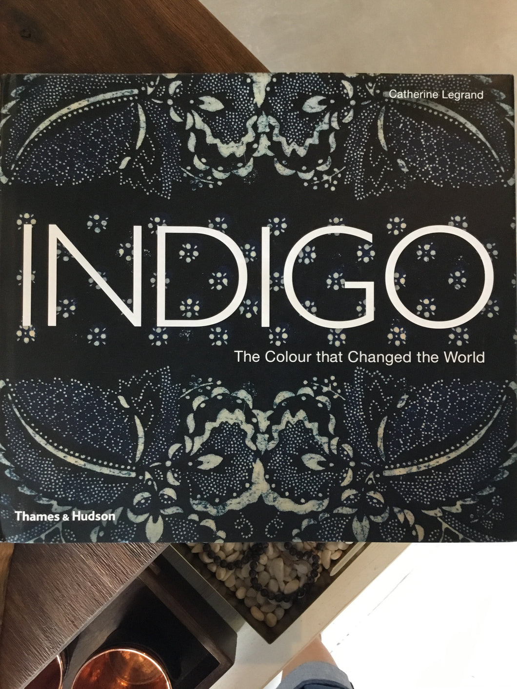 Indigo The Colour that Changed the World