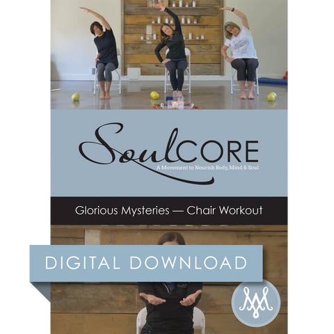 Glorious Mysteries – Chair Workout Digital Download