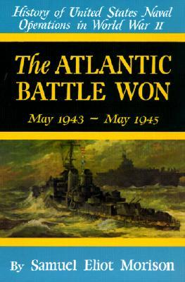 History of United States Naval Operations in WWII: The Atlantic Battle Won