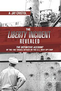 LIBERTY INCIDENT REVEALED
