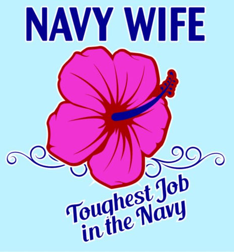 Navy Wife Toughest Job in the Navy with Roses Decal