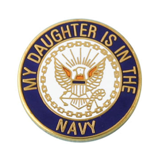 My Daughter is in the Navy Pin
