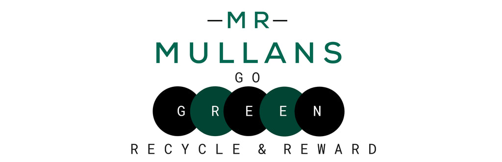 Recycle and Reward with Mr Mullan's Apothecary. Go Green. Ethical Values