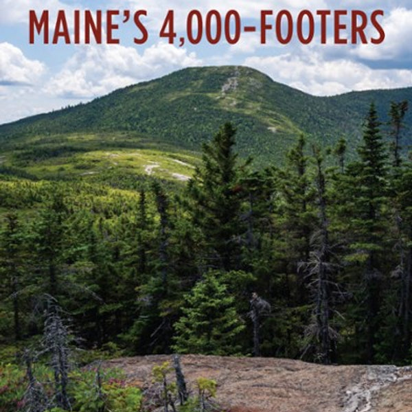 Hiking Maine's 4000 Footers