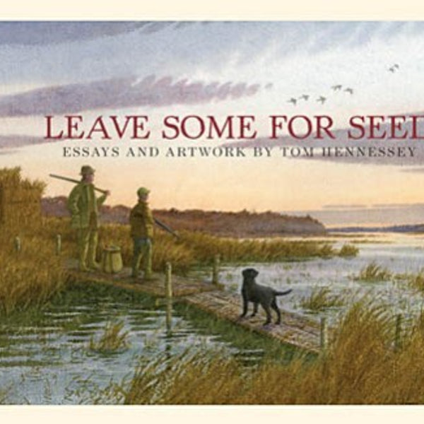 Leave Some For Seed - HC