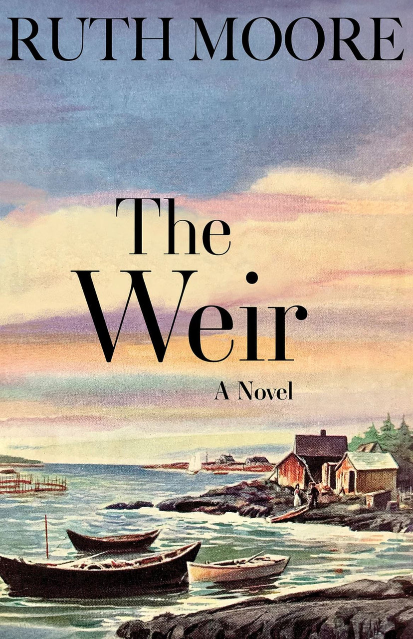 The Weir By Ruth Moore