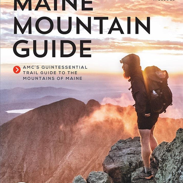 Maine Mountain Guide 11ED