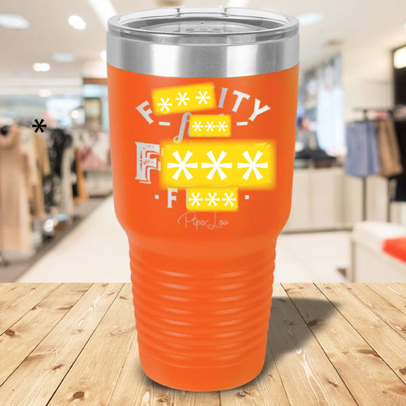 F***ity F*** F*** F*** Laser Etched Tumbler Orange