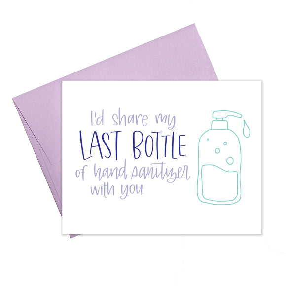 Last Hand Sanitizer Quarantine Greeting Card - Stamp Included