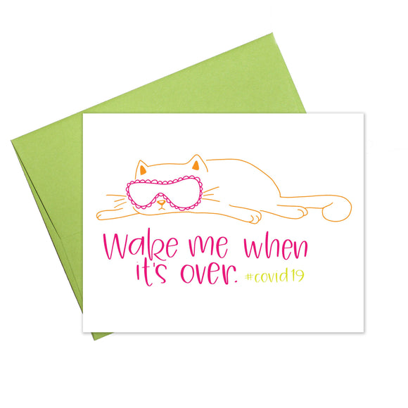 Wake Me When It's Over Quarantine Greeting Card - Stamp Included