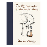 The Boy, the Mole, the Fox and the Horse by Charles Mackesy