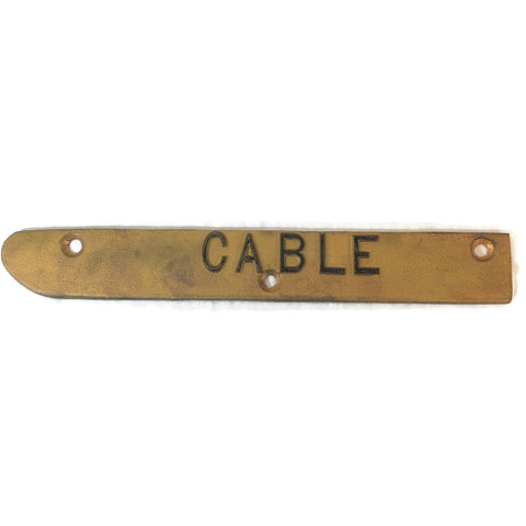 Vintage Bronze Cable Sign