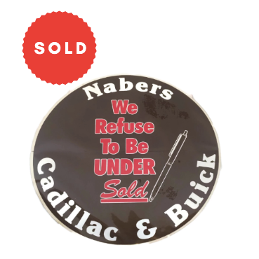 "Vintage Nabers ""We Refuse To Be Under Sold"" Cadillac & Buick Sticker"