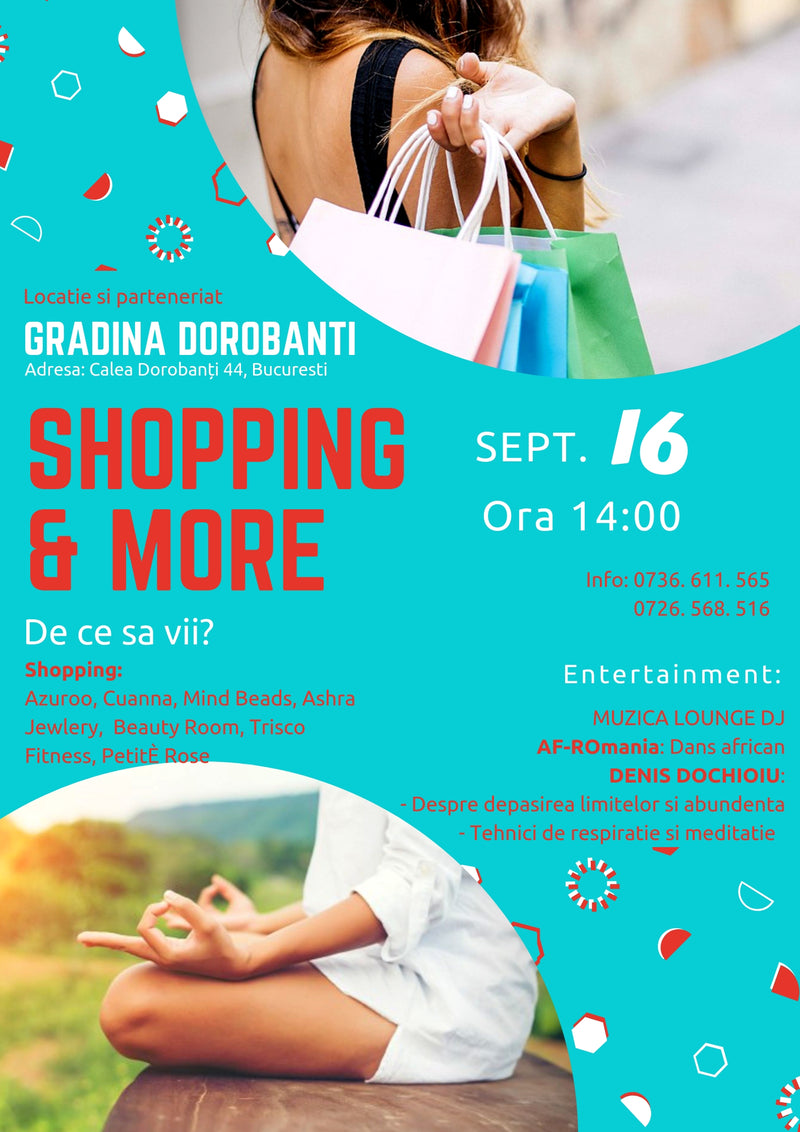 Eveniment Shopping&More 16 Septembrie - Gradina Dorobanti