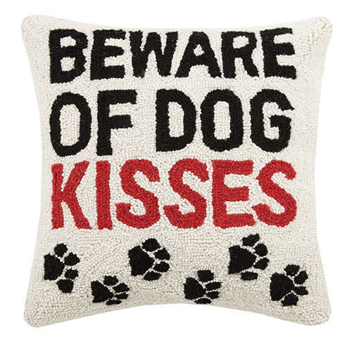 Beware of Dog Kisses Pillow